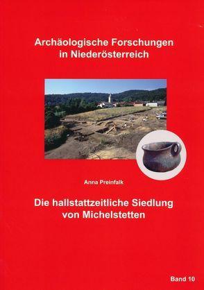 Die hallstattzeitliche Siedlung von Michelstetten von Lauermann,  Ernst, Motz-Linhart,  Reinelde, Preinfalk,  Anna, Rosner,  Willibald
