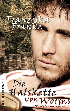 Die Halskette von Worms von Franke,  Franziska