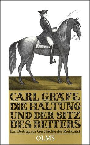 Die Haltung und der Sitz des Reiters von Gräfe,  Carl