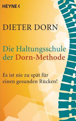 Die Haltungsschule der Dorn-Methode von Dorn,  Dieter