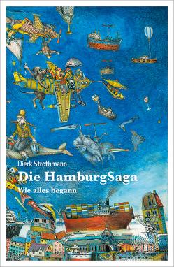 Die HamburgSaga von Strothmann,  Dierk