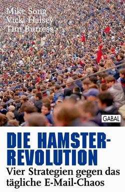 Die Hamster-Revolution von Burress,  Tim, Franke,  Günther D., Halsey,  Vicky, Song,  Mike