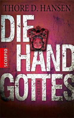 Die Hand Gottes von Hansen,  Thore D.