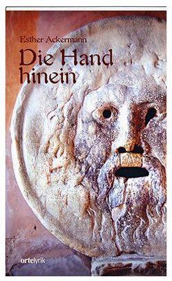 Die Hand hinein von Ackermann,  Esther
