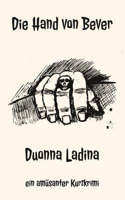 Die Hand von Bever von Ladina,  Duonna