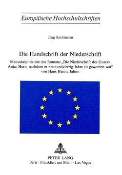 Die Handschrift der «Niederschrift» von Bachmann,  Jürg