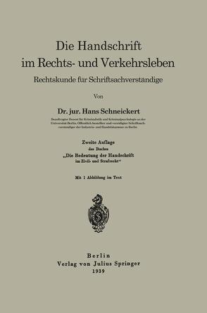 Die Handschrift im Rechts- und Verkehrsleben von Schneickert,  Hans