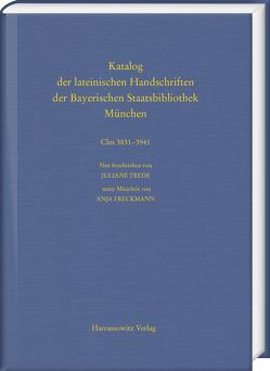 Die Handschriften aus Augsburger Bibliotheken. Band 3: Domstift und Franziskanerobservantenkloster Heilig Grab von Freckmann,  Anja, Trede,  Juliane