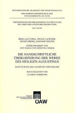 Die handschriftliche Überlieferung der Werke des Heiligen Augustinus von Weidmann,  Clemens