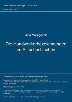 Die Handwerkerbezeichnungen im Alttschechischen von Malingoudis,  Jana