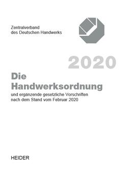 Die Handwerksordnung 2020 von Zentralverband des Deutschen Handwerks