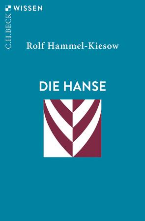Die Hanse von Hammel-Kiesow,  Rolf