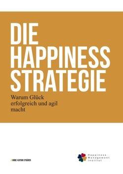 Die Happiness-Strategie von Straesser,  Anne-Katrin