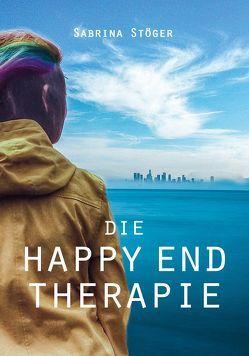 Die Happy End Therapie – Großdruck von Stöger,  Sabrina