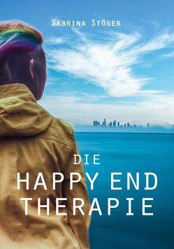 Die Happy End Therapie von Stöger,  Sabrina