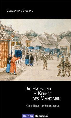 Die Harmonie im Kerker des Mandarin von Skorpil,  Clementine