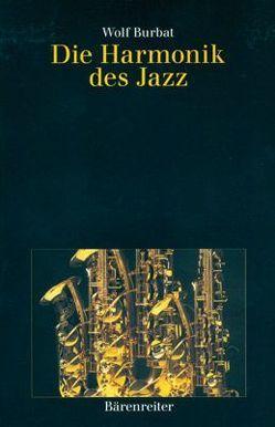Die Harmonik des Jazz von Burbat,  Wolf