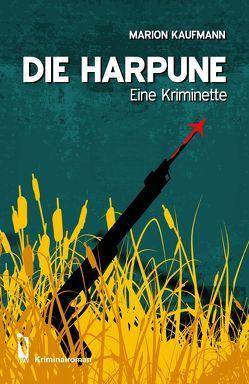 Die Harpune von Kaufmann,  Marion