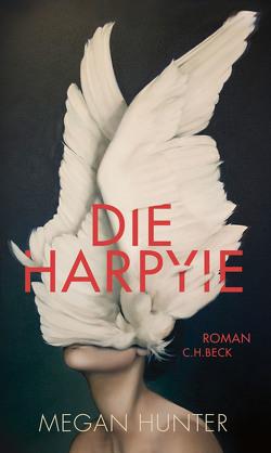 Die Harpyie von Drolshagen,  Ebba D., Hunter,  Megan