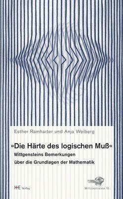 """""""Die Härte des logischen Muß"""" von Ramharter,  Esther, Weiberg,  Anja"""