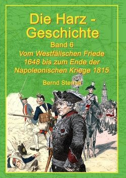 Die Harz-Geschichte 6 von Sternal,  Bernd