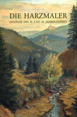 Die Harzmaler von Ahrends,  Olaf
