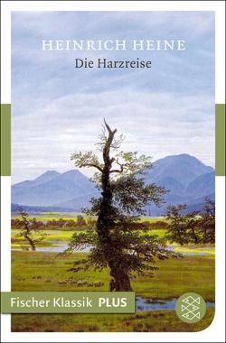 Die Harzreise von Heine,  Heinrich