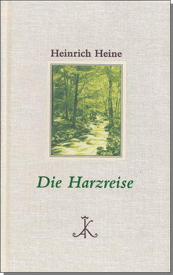 Die Harzreise von Bark,  Joachim, Heine,  Heinrich