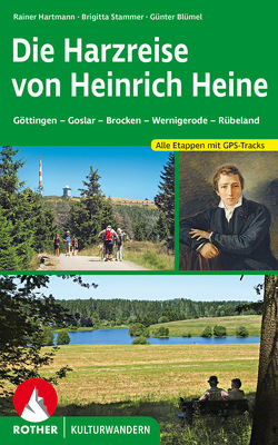 Die Harzreise von Heinrich Heine von Blümel,  Günter, Hartmann,  Rainer, Stammer,  Brigitta