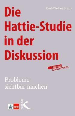 Die Hattie-Studie in der Diskussion von Terhart,  Ewald