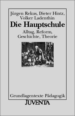 Die Hauptschule von Hintz,  Dieter, Ladenthin,  Volker, Rekus,  Jürgen