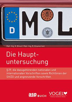 Die Hauptuntersuchung von Braun,  H., Krautscheid,  Rainer