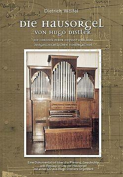 Die Hausorgel von Hugo Distler von Wölfel,  Dietrich