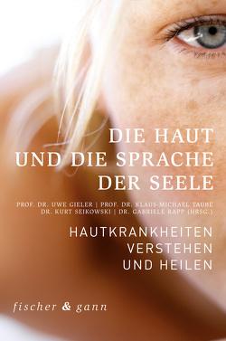 Die Haut und die Sprache der Seele von Gieler,  Uwe, Seikowski,  Kurt, Taube,  Klaus-Michael