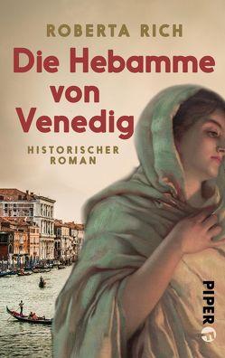 Die Hebamme von Venedig von Löcher-Lawrence,  Werner, Rich,  Roberta