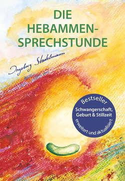 Die Hebammen-Sprechstunde von Stadelmann,  Ingeborg