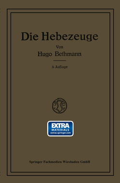 Die Hebezeuge von Bethmann,  Hugo