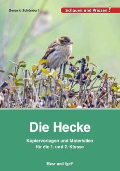 Die Hecke – Kopiervorlagen und Materialien von Schöndorf,  Gerswid