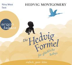 Die Hedvig-Formel für glückliche Babys von Hoyer,  Nina, Montgomery,  Hedvig, West,  Nina