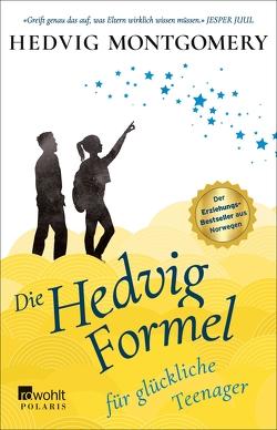 Die Hedvig-Formel für glückliche Teenager von Hoyer,  Nina, Montgomery,  Hedvig