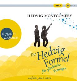 Die Hedvig-Formel für glückliche Teenager von Hoyer,  Nina, Montgomery,  Hedvig, West,  Nina