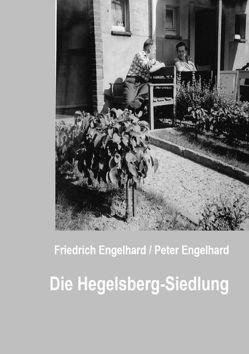 Die Hegelsberg-Siedlung von Engelhard,  Peter