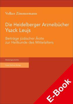 Die Heidelberger Arzneibücher Ysack Leujs von Zimmermann,  Volker