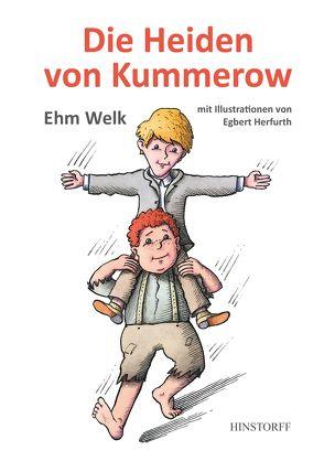Die Heiden von Kummerow von Herfurth,  Egbert, Welk,  Ehm