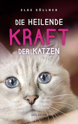 Die heilende Kraft der Katzen von Söllner,  Elke