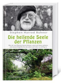 Die heilende Seele der Pflanzen von Buhner,  Stephen Harrod