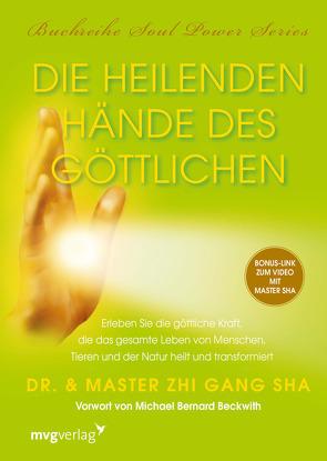 Die heilenden Hände des Göttlichen von Sha