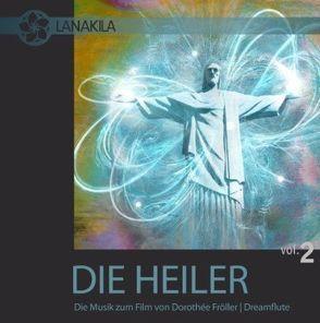 Die Heiler – die Musik zum Film – Vol. 2 von Fröller,  Dorotheé Tabea, Müller,  Wolfgang T.