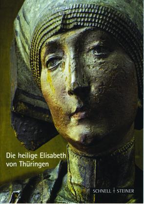 Die heilige Elisabeth von Thüringen von Krauss,  Jutta, von der Mülbe,  Wolf-Christian