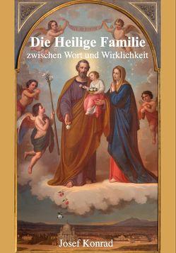 Die Heilige Familie von Konrad,  Josef